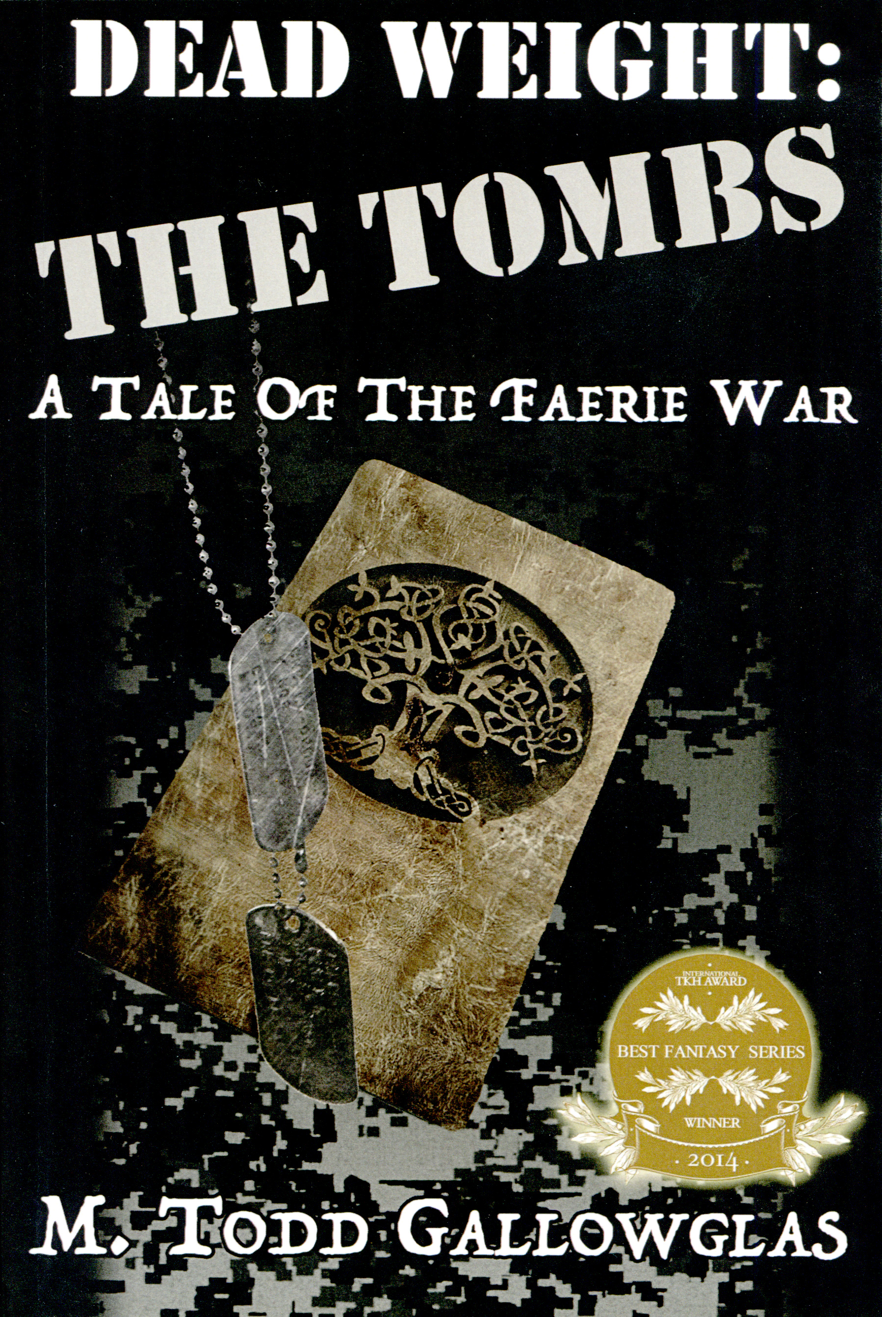 """Dead Weight - The Tombs"" by M. Todd Gallowglas."