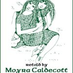 Three Celtic Tales by Moyra Caldecott – anthology review