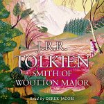 Smith of Wootton Major by J.R.R. Tolkien – short audiobook review