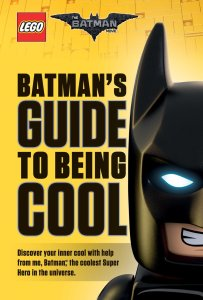 """Batman's Guide to Being Cool"" by Howie Dewin."
