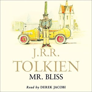 """""""Mr. Bliss"""" by J.R.R. Tolkien and read by Derek Jacobi."""