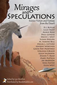 """Mirages and Speculations"" edited by Lyn Worthen."