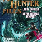 The Monster Hunter Files – edited by Larry Correia and Bryan Thomas Schmidt – anthology review