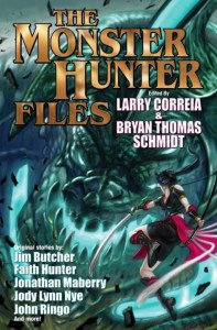 """""""The Monster Hunter Files"""" edited by Larry Correia and Bryan Thomas Schmidt."""