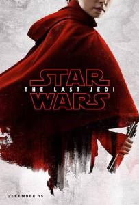 """""""Star Wars - The Last Jedi"""" Rey promotional poster."""
