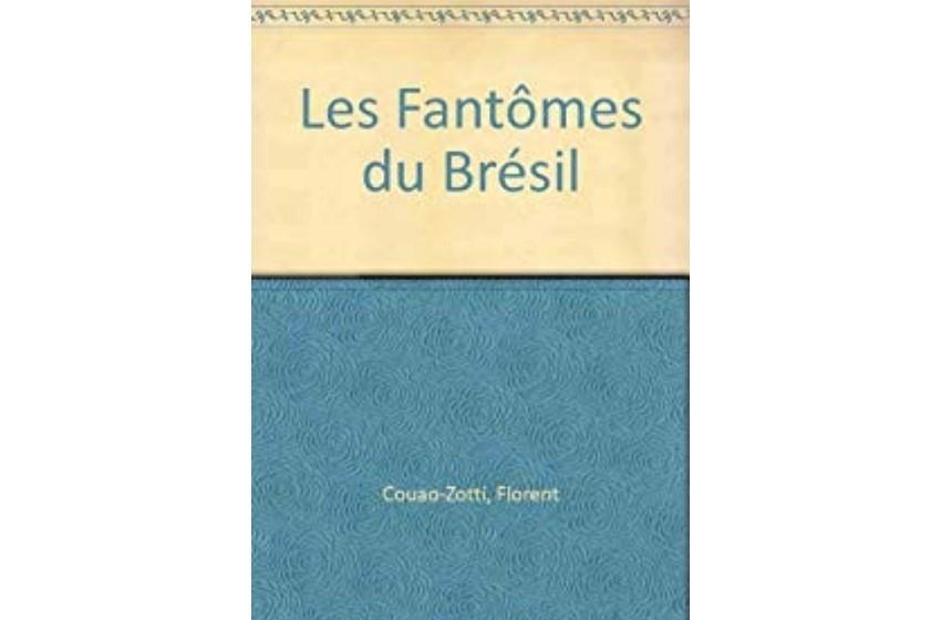 """Bénin/ """"Les fantômes du brésil"""" de Florent COUAO- ZOTTI"""