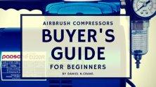 airbrush compressor guide