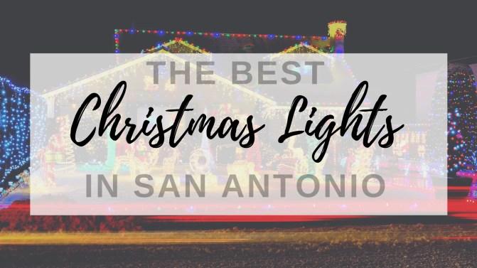 christmas lights in san antonio