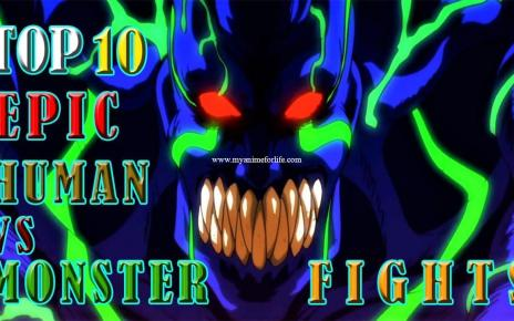 Top 10 Human Vs Monster Anime Fight Scenes
