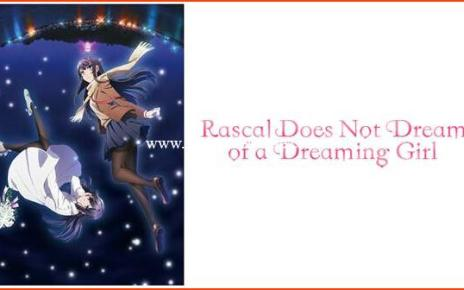 Rascal Does Not Dream of a Dreaming Girl Releases on Blu-ray