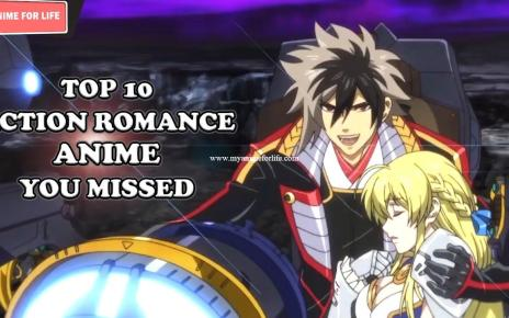 Top 10 Best Action Romance Anime That You Missed