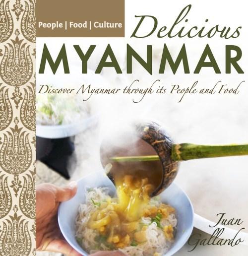 Delicious Myanmar - Myanmar photoguide