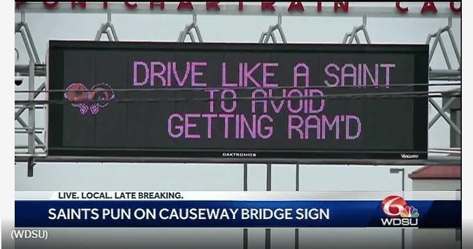 DRIVE LIKE A SAINT': Who Dat fever hits Lake Pontchartrain