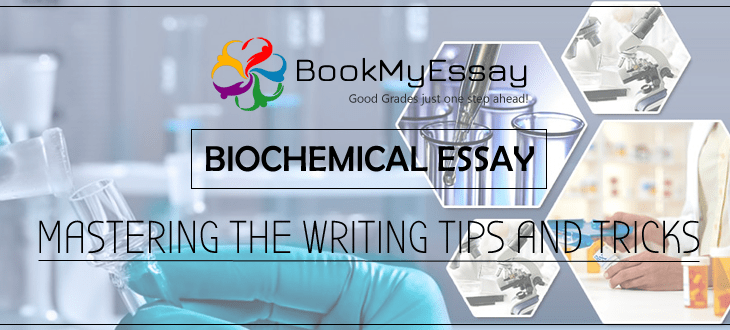 essay writing help myassignmenthelp co in biochemical essay mastering the writing tips and tricks