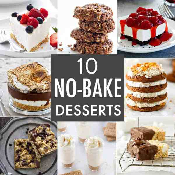 10 NoBake Dessert Recipes My Baking Addiction