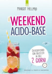 weekend detox libro il weekend acido-base margot helmiss recensione mybarr