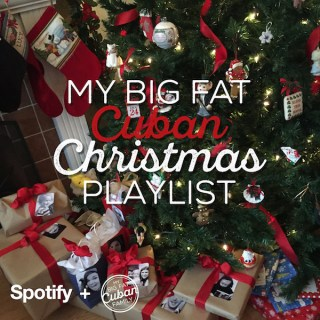 My Big Fat Cuban Christmas Playlist