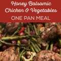 Honey Balsamic Chicken & Veggies Easy One Pan Meal