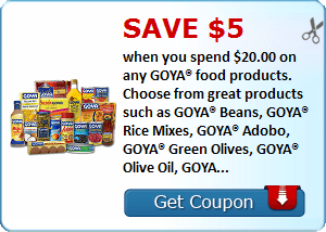 Save $5.00 when you spend $20.00 on any GOYA® food products. Choose from great products such as GOYA® Beans, GOYA® Rice Mixes, GOYA® Adobo, GOYA® Green Olives, GOYA® Olive Oil, GOYA® Frozen Products and 100's of others! And please visit goya.com for easy