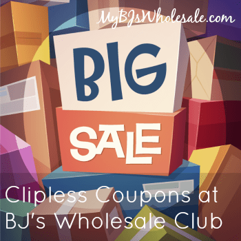BJs Clipless Coupons for June/July 2015