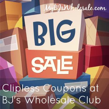 BJs Clipless Coupons: Extra Savings Around the Club