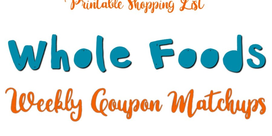whole foods weekly coupon matchups