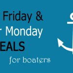 2017 Black Friday, Cyber Monday and Cyber Week Deals for Boat Gifts