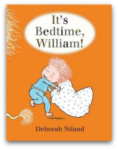 It's Bedtime, William!