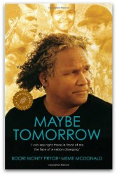 Maybe Tomorrow by Meme McDonald & Boori Pryor