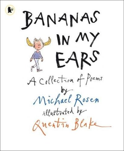 Bananas in my Ears - Michael Rosen