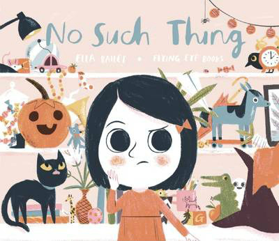 No Such Thing from Ella Bailey - My Book Corner