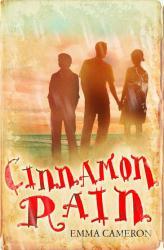 Cinnamon Rain - Emma Cameron