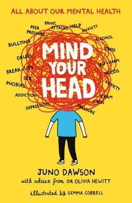 Mind Your Head written - Juno Dawson