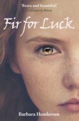 Fir For Luck - Barbara Henderson