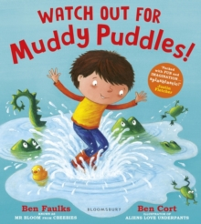 Watch Out For Muddy Puddles