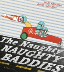 The Naughty Naughty Baddies from Mark Sperring and David Tazzyman