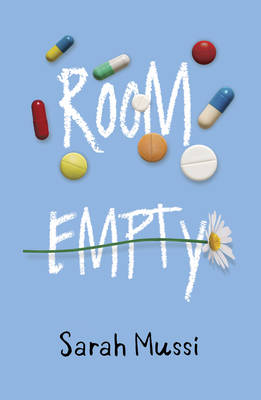 Room Empty, from YA writer Sarah Mussi,
