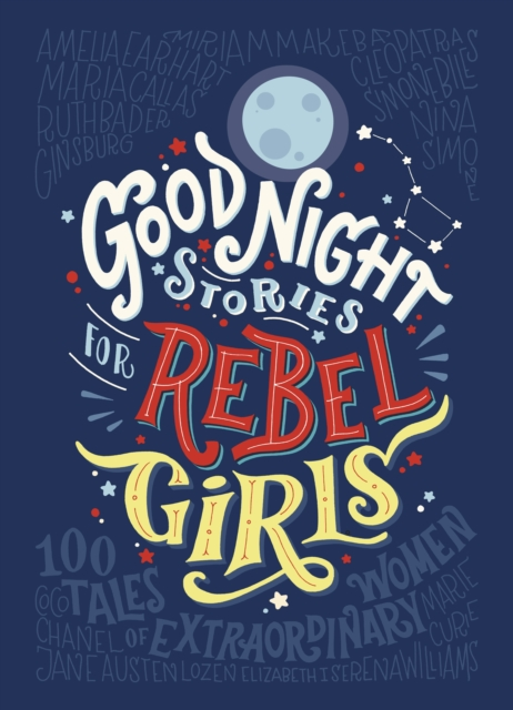 Goodnight Stories for Rebel Girls
