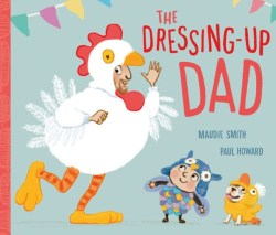 The Dressing Up Dad