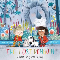 The Lost Penguin An Oliver & Patch Story