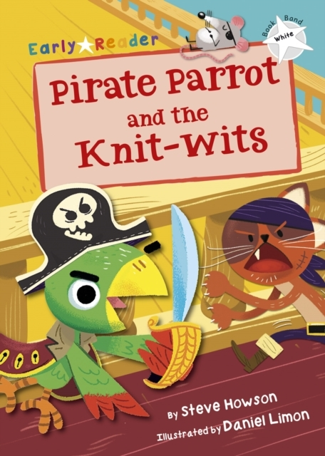 Pirate-Parrot-and-the-Knit-wits-White-Early-Reader