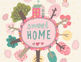 What Does Home Sweet Home Mean to You?