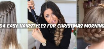 04 Easy Hairstyles for Christmas Morning