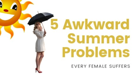 Awkward Summer Problems