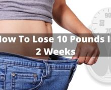 How To Lose 10 Pounds In 2 Weeks