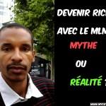 devenir riche avec le MLM ! Mythe ou réalité ?