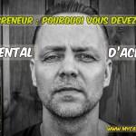 Entrepreneur : pourquoi avoir un mental d'acier est essentiel !