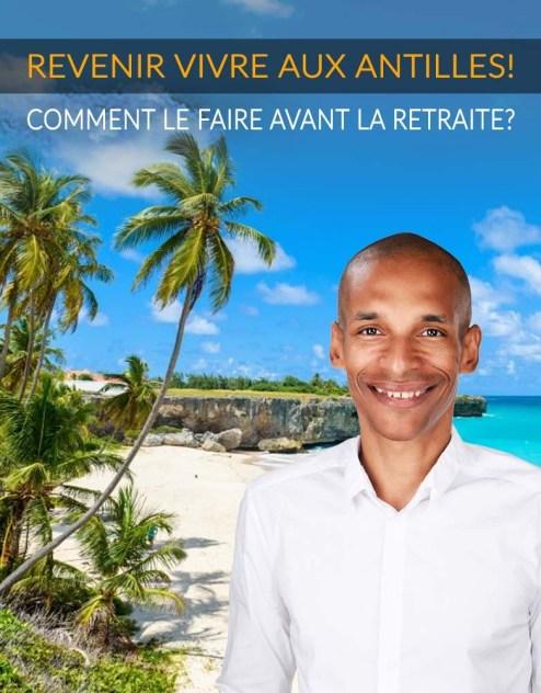 Revenir vivre en Martinique Guadeloupe