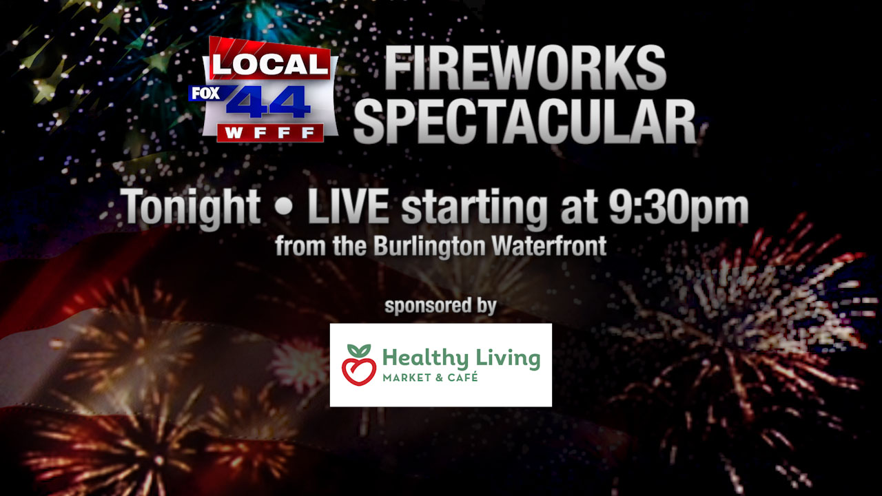 Catch the fireworks from Burlington Waterfront on Local 44 Fox