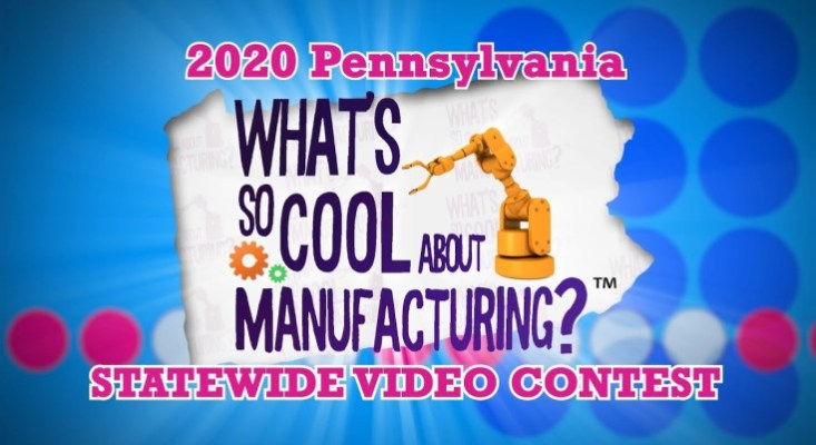 "Wolf Administration Congratulates Winners of Statewide ""What's So Cool About Manufacturing?"" Student Video Contest Awards"